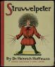 Heinrich Hoffmann / Der Struwwelpeter by Heinrich Hoffman / 20th century