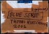 Thomas Hirschhorn / Blue Serie (Engagement) / 2001