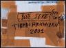 Thomas Hirschhorn / Blue Serie (No Society) / 2001