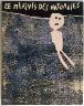 Jean Dubuffet / Le Mirivis des naturgies by André Martel (Paris: Jean DuBuffet, 1963) / 1962 - 1963