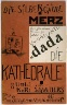 Kurt Schwitters / Cover,  for the book Die Kathedrale by Kurt Schwitters (Hannover: Paul Steegman, 1920) / 1920