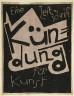 Karl Schmidt-Rottluff / Titel:  Kundung, eine Zeitschrift fur Kunst / 1920