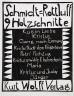 Karl Schmidt-Rottluff / Schmidt-Rottluff:  Nine woodcuts / 1918