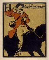 An Alphabet - 26 plates: H for Huntsman