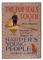 Harper's Young People March 6, 1894 (The Fur Seal's Tooth by Kirk Munro)