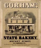 Gorham's State Bakery/ Dupont Street/ San Francisco Cal.