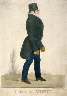 "Caricature (full figure) of William, Second Baron Alvanley - ""Going to White's"""