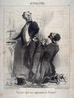 Résistant même aux supplications de Ratapoil! no. 126 of the series Actualités published in Le Charivari 5-6 May 1851