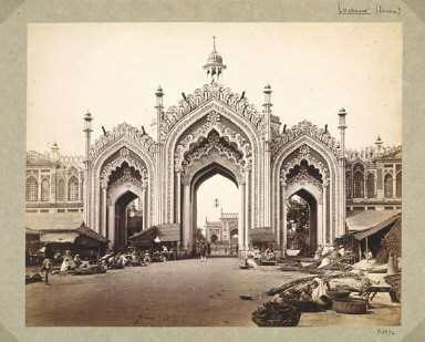 PHOTOGRAPH: 'Gateway to Hooseinabad Bazaar, Lucknow, India'