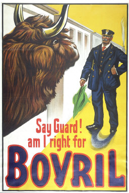 POSTER: 'Say Guard! Am I Right For Bovril?'