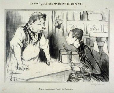 Aurériez-vous de l'huile de Cotterets!... no. 3 from the series Les pratiques des marchands de Paris