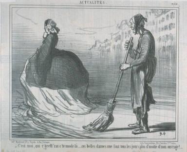 C'est moi qui r'grett'rai c'te mode là... ces belles dames me font tous les jours plus d'moitié d'mon ouvrage!.... no. 438 of the series Actualités published in Le Charivari 15 September 1857