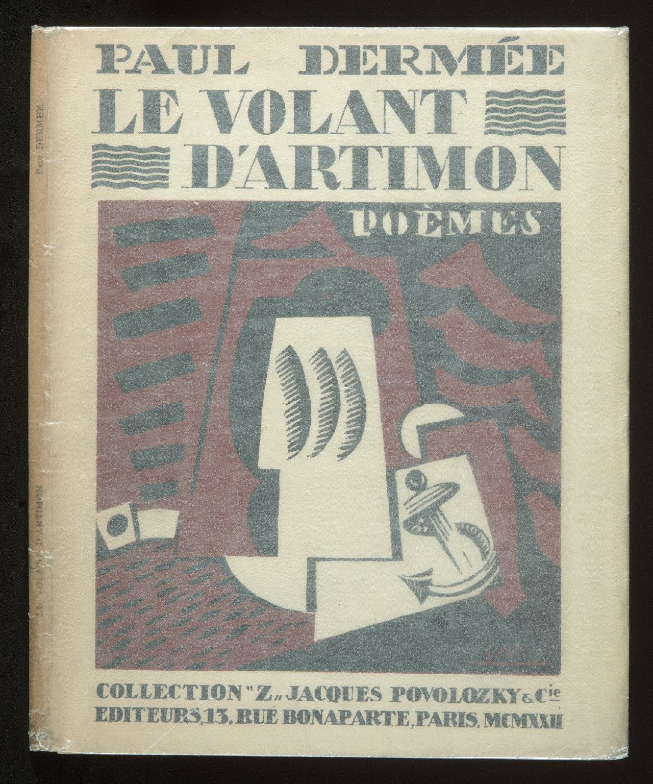 Le Volant d'Artimon Poèms by Paul Dermée (Paris: J. Povolozky, 1922)
