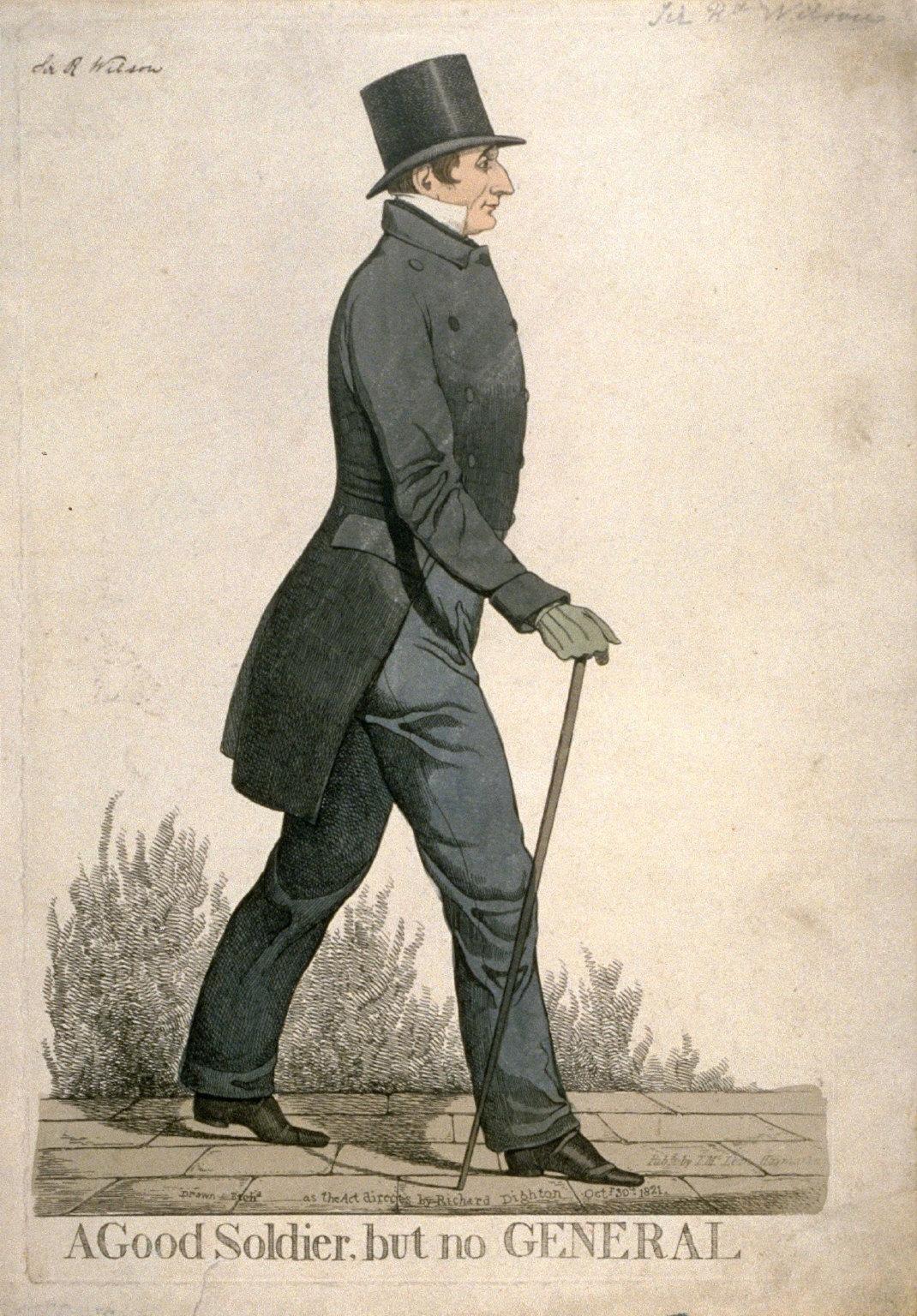 "Caricature (full figure) of Sir Robert Wilson - ""A Good Soldier, but no General"""