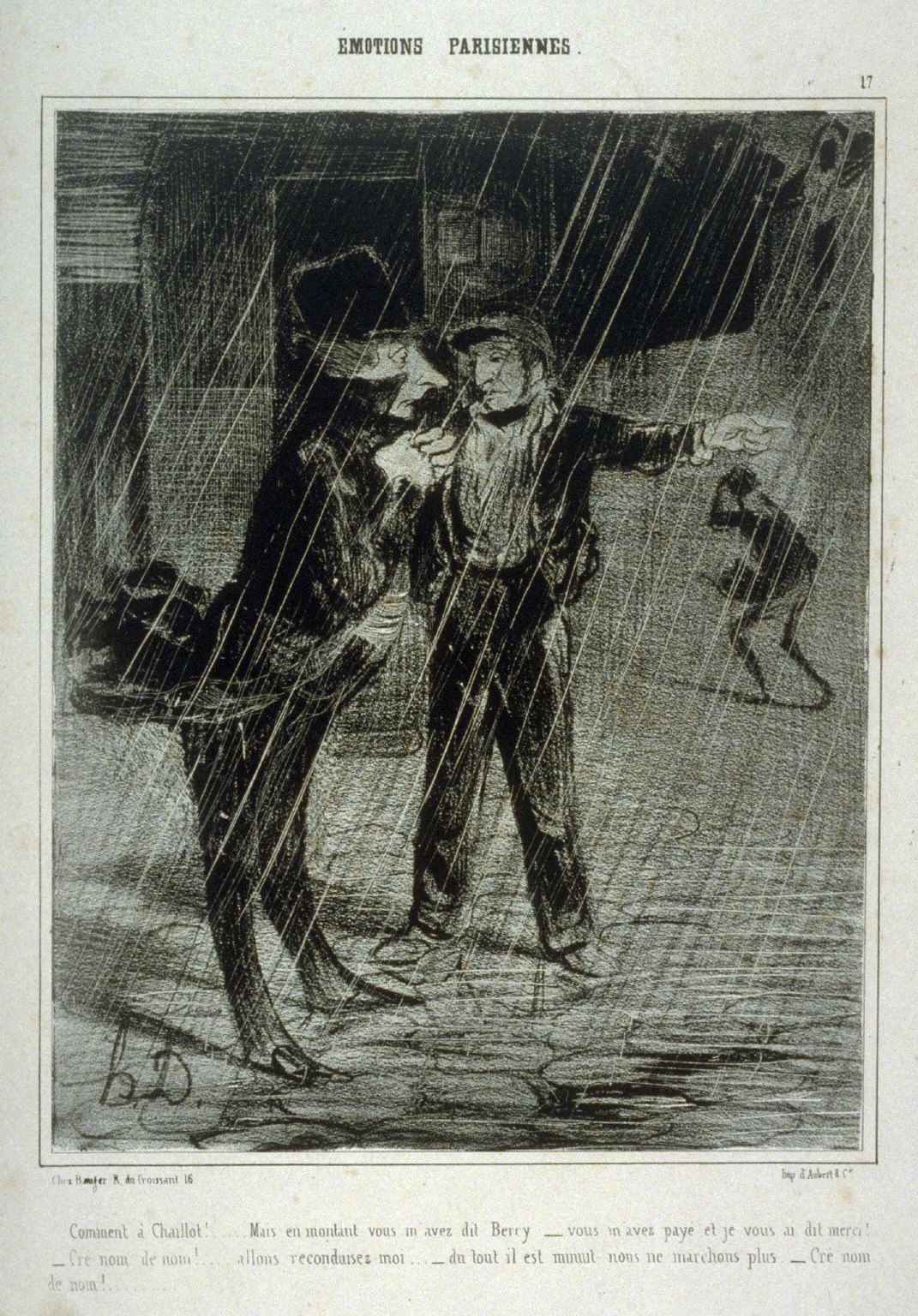 Comment à Chaillot!.....Mais en montant vous mavez dit Bercyvous mavez payé et je vous dit merci!.../Cré nom de nom!....allons reconduisez-moi...du tout il est minuit nous ne marchons plus.Cré nom/ de nom!...., no. 17 from the series ÉMOTIONS PARISIENNES., published in Le Charivari 24 December 1839